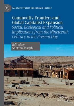 Abbildung von Joseph | Commodity Frontiers and Global Capitalist Expansion | 1. Auflage | 2020 | beck-shop.de