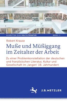 Abbildung von Krause | Muße und Müßiggang im Zeitalter der Arbeit | 1. Auflage | 2021 | 11 | beck-shop.de