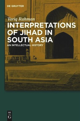 Abbildung von Rahman   Interpretations of Jihad in South Asia   1. Auflage   2020   beck-shop.de