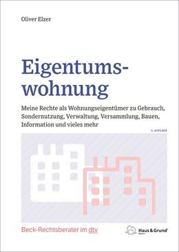 Abbildung von Elzer | Eigentumswohnung | 5. Auflage | 2021 | 51255 | beck-shop.de
