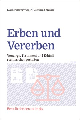 Abbildung von Bornewasser / Klinger | Erben und Vererben | 4. Auflage | 2021 | 51254 | beck-shop.de