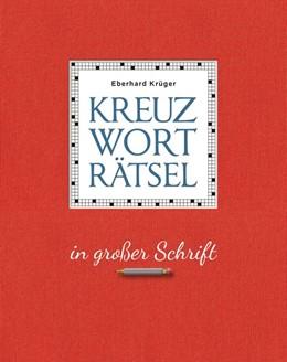 Abbildung von Krüger | Das Rätselbuch in großer Schrift - Geschenkedition | 1. Auflage | 2020 | beck-shop.de