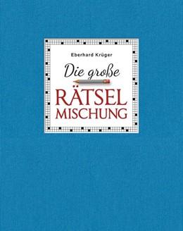 Abbildung von Krüger   Die große Rätselmischung - Geschenkedition   1. Auflage   2020   beck-shop.de