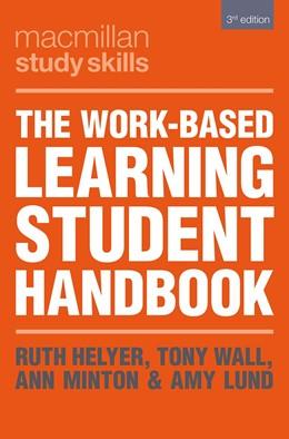 Abbildung von Helyer / Wall | The Work-Based Learning Student Handbook | 3. Auflage | 2020 | beck-shop.de