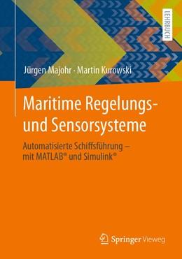 Abbildung von Majohr / Kurowski   Maritime Regelungs- und Sensorsysteme   1. Auflage   2021   beck-shop.de