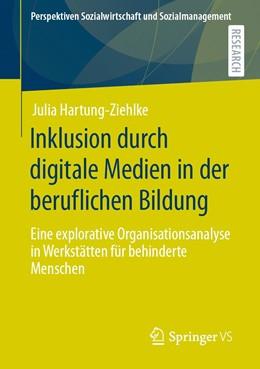 Abbildung von Hartung-Ziehlke | Inklusion durch digitale Medien in der beruflichen Bildung | 1. Auflage | 2021 | beck-shop.de