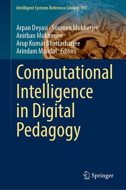 Abbildung von Deyasi / Mukherjee | Computational Intelligence in Digital Pedagogy | 1. Auflage | 2020 | 197 | beck-shop.de