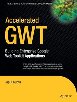 Abbildung von Gupta | Accelerated GWT | 1. Auflage | 2008 | beck-shop.de