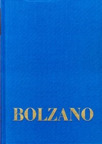 Abbildung von Loužil / Winter / Berg / Kambartel / Rootselaar / Morscher | Bernard Bolzano Gesamtausgabe / Reihe I: Schriften. Band 7,2: Lehrbuch der Religionswissenschaft. Zweiter Teil. §§ 55-83 | 1997