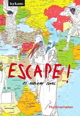 Abbildung von Sengl   Escape! - Fluchtverhalten   1. Auflage   2020   beck-shop.de