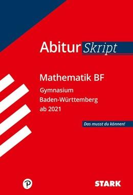 Abbildung von STARK AbiturSkript - Mathematik BF - BaWü | 1. Auflage | 2021 | beck-shop.de