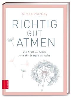 Abbildung von Hartley | Richtig gut atmen | 1. Auflage | 2021 | beck-shop.de