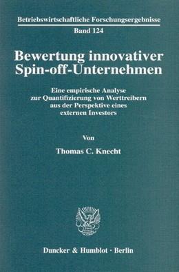Abbildung von Knecht   Bewertung innovativer Spin-off-Unternehmen.   2003   Eine empirische Analyse zur Qu...   124