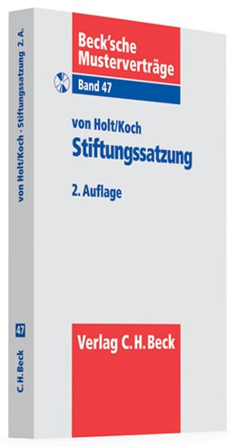 Abbildung von von Holt / Koch   Stiftungssatzung   2. Auflage   2011   Band 47   beck-shop.de