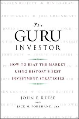 Abbildung von Reese / Forehand | The Guru Investor | 1. Auflage | 2009 | How to Beat the Market Using H...