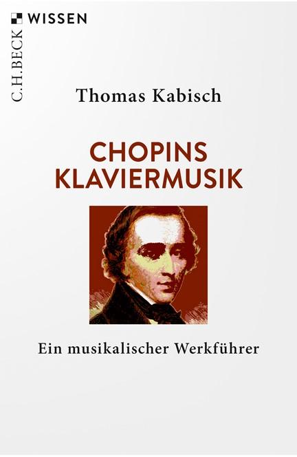 Cover: Thomas Kabisch, Chopins Klaviermusik