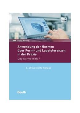 Abbildung von Henzold   Anwendung der Normen über Form- und Lagetoleranzen in der Praxis   8. Auflage   2020   beck-shop.de