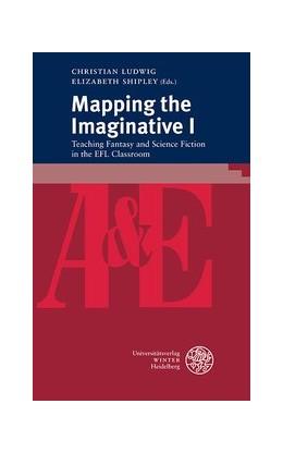 Abbildung von Ludwig / Shipley | Mapping the Imaginative I | 1. Auflage | 2020 | 92 | beck-shop.de