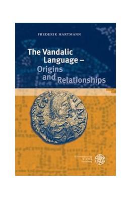 Abbildung von Hartmann | The Vandalic Language – Origins and Relationships | 1. Auflage | 2020 | beck-shop.de