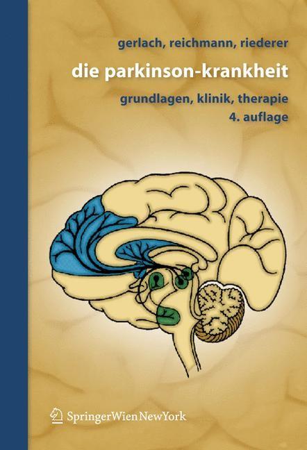 Abbildung von Gerlach / Reichmann / Riederer   Die Parkinson-Krankheit   4. überarb. und erw. Aufl.   2007