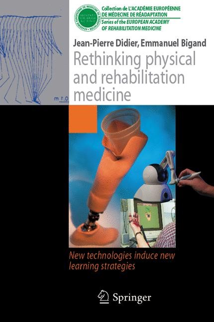 Abbildung von Didier / Bigand | Rethinking physical and rehabilitation medicine | 2010