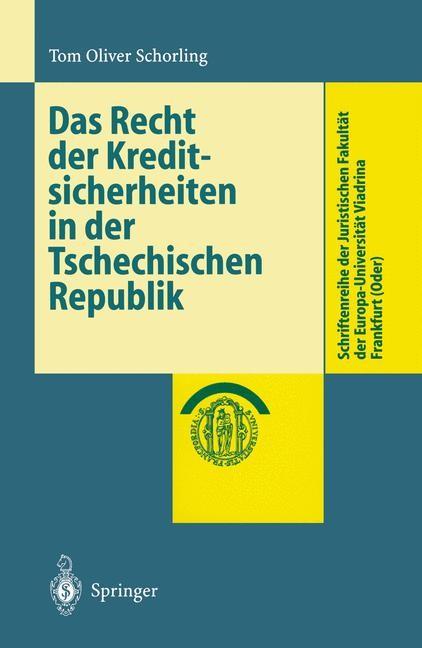 Abbildung von Schorling   Das Recht der Kreditsicherheiten in der Tschechischen Republik   1999