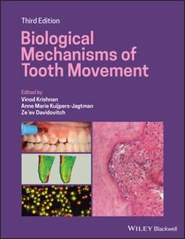 Abbildung von Krishnan / Kuijpers-Jagtman   Biological Mechanisms of Tooth Movement   3. Auflage   2021   beck-shop.de