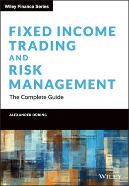 Abbildung von During | Fixed Income Trading and Risk Management: The Complete Guide | 1. Auflage | 2021 | beck-shop.de