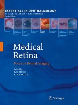 Abbildung von Holz / Spaide | Medical Retina | 2010 | Focus on Retinal Imaging