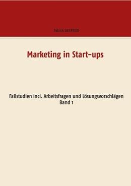 Abbildung von Siegfried | Marketing in Start-ups | 1. Auflage | 2020 | beck-shop.de