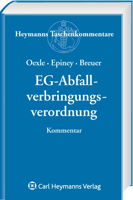 EG-Abfallverbringungsverordnung | Oexle / Epiney / Breuer, 2009 | Buch (Cover)