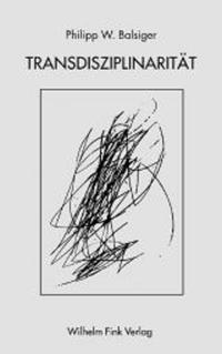 Abbildung von Balsiger   Transdisziplinarität   2005