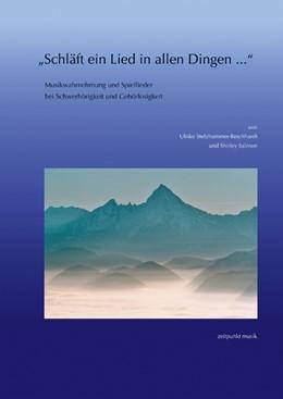 Abbildung von Stelzhammer-Reichhardt / Salmon | »Schläft ein Lied in allen Dingen...« | 2008 | Musikwahrnehmung und Spiellied...