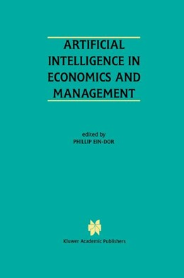 Abbildung von Ein-Dor | Artificial Intelligence in Economics and Managment | 1996 | An Edited Proceedings on the F...