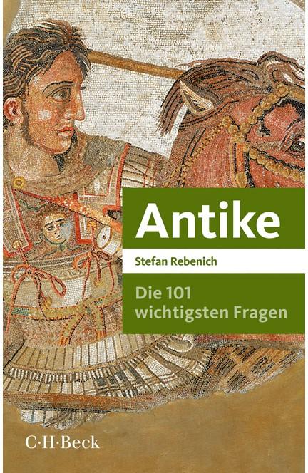 Cover: Stefan Rebenich, Die 101 wichtigsten Fragen - Antike