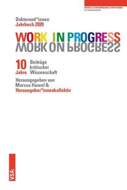 Abbildung von Hawel | WORK IN PROGRESS. WORK ON PROGRESS. | 1. Auflage | 2020 | beck-shop.de