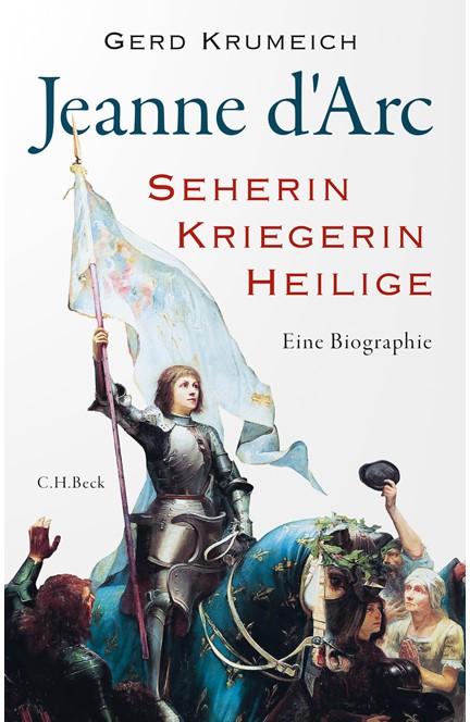 Cover: Gerd Krumeich, Jeanne d'Arc