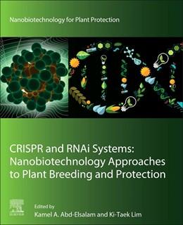 Abbildung von Abd-Elsalam / Lim | CRISPR and RNAi Systems | 1. Auflage | 2021 | beck-shop.de