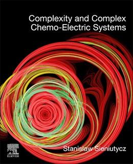 Abbildung von Sieniutycz | Complexity and Complex Chemo-Electric Systems | 1. Auflage | 2021 | beck-shop.de