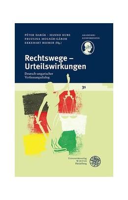 Abbildung von Darák / Kube   Rechtswege – Urteilswirkungen   1. Auflage   2020   31   beck-shop.de