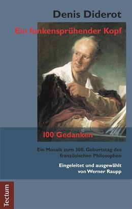 Abbildung von Raupp | Denis Diderot - Ein funkensprühender Kopf | 2. Auflage | 2021 | beck-shop.de