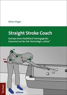 Abbildung von Hieger | Straight Stroke Coach | 1. Auflage | 2020 | beck-shop.de