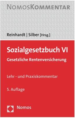 Abbildung von Reinhardt / Silber (Hrsg.) | Sozialgesetzbuch VI | 5. Auflage | 2021 | beck-shop.de