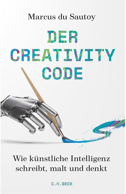 Cover: Marcus Sautoy, Der Creativity-Code