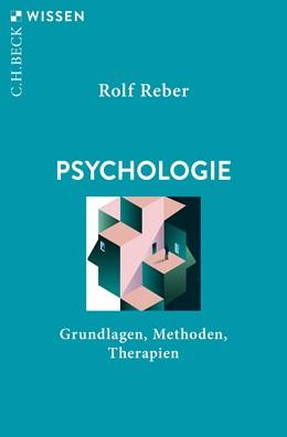 Abbildung von Reber, Rolf | Psychologie | 1. Auflage | 2021 | 2924 | beck-shop.de