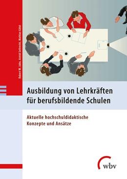 Abbildung von Jahn / Seltrecht | Ausbildung von Lehrkräften für berufsbildende Schulen | 1. Auflage | 2020 | beck-shop.de