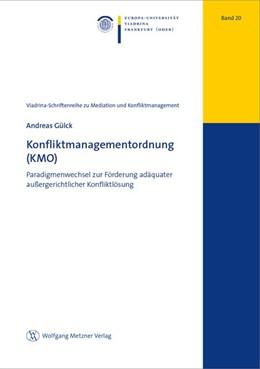 Abbildung von Gülck | Konfliktmanagementordnung (KMO) | 1. Auflage | 2020 | beck-shop.de
