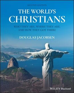 Abbildung von Jacobsen | The World's Christians | 2. Auflage | 2021 | beck-shop.de