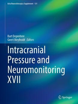 Abbildung von Depreitere / Meyfroidt | Intracranial Pressure and Neuromonitoring XVII | 1. Auflage | 2021 | 131 | beck-shop.de