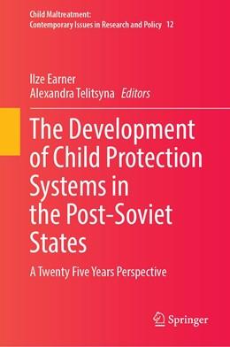 Abbildung von Earner / Telitsyna | The Development of Child Protection Systems in the Post-Soviet States | 1. Auflage | 2021 | 12 | beck-shop.de